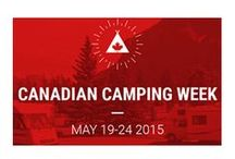 """2015 May 19-24 Camping Week Particpants / The first ever Canadian camping week is scheduled to run between May 19 and May 24, 2015 and the following participating campgrounds will offer a special """"Five nights of camping for the price of 4""""."""