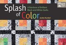 Splash of Color by Jackie Kunkel / This is CI Jackie Kunkel's (of  CS Canton Village Quilt Works) first book from Martingale Publishing!  Learn to combine a rainbow of bright, saturated colors with crisp black-and-white prints to make amazing quilts! Choose from modern, graphic patterns as well as traditional designs updated by the use of a bold palette. You'll love the high contrast and fun pops of color in these sparkling designs. http://www.quiltworx.com/patterns/splash-of-color/ / by Quiltworx Judy Niemeyer