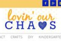 Lovin' Our Chaos / DIY, Kids Crafts, Simple Sewing, Simple Meals, Teaching Kindergarten and a little of lovin' life...topped with a splash of sparkle & dazzle!