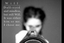 Divergent / I am selfish. I am brave. I am Dauntless.