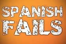 Spanish Fails / We all make mistakes... Spanish Mistakes | Funny Spanish Mistakes | Funny Spanish Mistranslations | Funny Mistranslations Spanish-English | Funny Spanish English Mistakes | Funny Spanish Mess-Ups | Spanish Mistakes to Avoid / by Speaking Latino