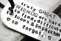 Blessed - Friendship / A friend is one of life's greatest treasures . . . .