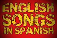 English Songs in Spanish / Popular English Songs in Spanish | English Songs in Spanish Version | English Songs in Spanish Cover | Famous English Songs in Spanish | English Songs in Spanish Videos | English Songs Sung in Spanish | Best English Songs in Spanish | FULL LIST OF SONGS HERE: http://goo.gl/8f37nR / by Speaking Latino