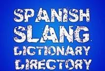 Spanish Slang Dictionaries and Spanish Books / Spanish Slang Dictionary | Spanish Slang Dictionary English | Spanish Dictionary Slang Terms | Best Spanish Slang Book | Spanish Books to Read / by Speaking Latino
