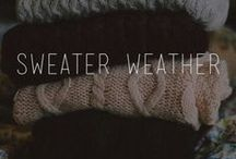 Sweater Weather / by Meg Caviness