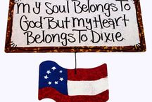 DIXIE / Southern traditions, sayings, observations but mostly its a state of mind!
