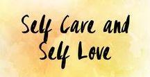 Self Care and Self Love