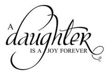 My Girls / I am a Mom - My Daughters