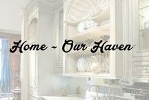 Home ~ Our Haven / by This Old Thing Designs