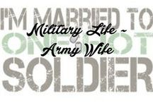 Military Life, Army Wife..... / by This Old Thing Designs