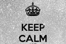 art//{keep calm} / by Lainey Battles