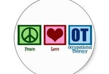 Occupational Therapy / by Joan Kasdagly