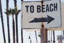 BEACH  it..... / by Cynthia O'Connor