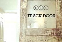 Track doors / by Susan Pierce