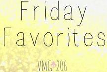 Friday Favorites / This is a board where I collect and post my Favorite things!
