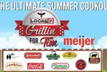 Grillin' For Tim! Presented by Meijer / Grilling ideas for your summer BBQs! / by Local 12/WKRC-TV