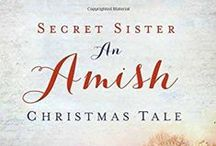 Secret Sister: An Amish Christmas Tale / Will a series of mysterious gifts help Grace rediscover joy and peace this Christmas?