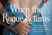 When the Rogue Returns / Bk. #2 of The Duke's Men  It had been a decade since Victor Cale, first cousin to the Duke of Lyons, had seen his wife. After some royal jewelry went missing from the jeweler's shop where they worked, Isabel Mertens disappeared. When Victor gets word of a jeweler who fits his wife's description, he sets out to confront her. But he discovers that nothing is as it seems—and revenge is never as sweet as true love.  --Coming February 2014!