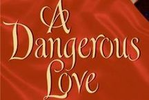 A Dangerous Love / 1st book in the Swanlea Spinster Series