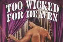 Too Wicked for Heaven / One of my Deborah Martin novellas, included in the anthology One Night with a Rogue. I'm hoping to reissue it sometime in the next couple of years. In this romantic adventure set in 18th century London, Lady Althea Ransome finds herself caught in a compromising situation with the most notorious rake in London. She is unaware that he has his own secret reasons for pursuing her. Now, in exchange for reclaiming her honor, she must spend one night with her irresistible would-be seducer.