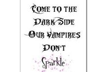Bite Me V ' ' V / I have loved vamps long before they were cool, and loooong before they effing sparkled / by Kerry Anne