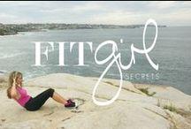 Fit Girl Secrets / by Lyn McFarlane