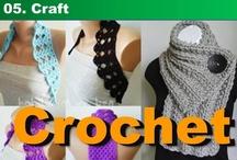 05. Craft - Crochet / by Kyera Lea
