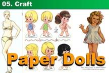 05. Craft - Paper Dolls / by Kyera Lea