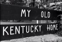 Kentucky Raised / by Amelia Robbins
