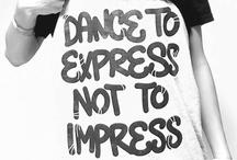 Dance / by Grace Soelberg