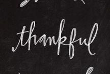 Gratitude / Thanksgiving / by Elena Christensen