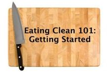 clean food / healthy meals and tips / by Arnaz Khambatta