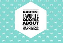 Quotes: Happiness Quotes + Inspirational Images / Motivational quotes for your happiness journey!