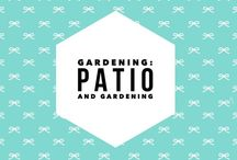 Gardening: Patio and Gardening ideas / Ideas for patio living