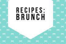 Recipes: Brunch Recipes / Brunch ideas