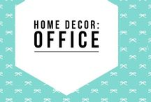 Home Decor: A Home Office / Home office ideas and decor