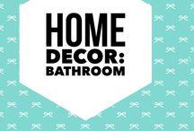 Home Decor: Bathroom ideas / Home decor: bathroom