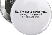nursing school/nclex prep / Nursing school funnies and info / by Summer Taylor
