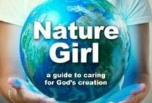 Nature Girl / Be an earth BFF and let the book Nature Girl show you how!