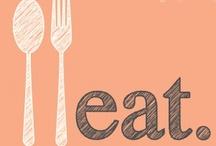 Eats / by Jennifer Lunn