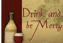 Drink & Be Merry / by Jennifer Lunn