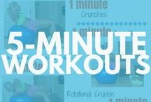5 Minute Workouts / FAST Workouts and Exercises you can do ANYWHERE, ANYTIME. It all adds up!
