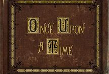 Once Upon a Time / by Michelle Eifert