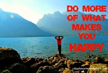 Best Inspirational Quotes  / Inspirational quotes that we try to live our lives by... :-)