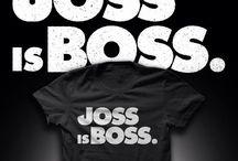 Joss Is Boss / by Kortney Brand