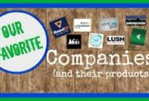 Our Favorite Companies / These are Our Favorite companies based on our own personal experiences and values ;) :)