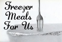 Freezer Meals/ Plans/Recipe collections