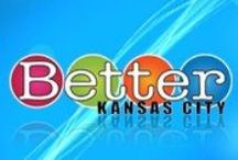 TS   BETTER KC SHOW / Video segments, images and links used in my 'BETTER HOME' segments for the BETTER KANSAS CITY show on KCTV-5 in Kansas City, MO.