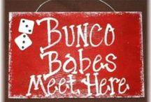 BUNCO ideas / by Cheryl Smartt Duncan