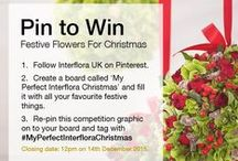 My Perfect Interflora Christmas / This Christmas, we're giving you the chance to deck the halls in style and win beautiful, festive flowers designed especially for you by our expert florists. To enter, simply follow the instructions on our competition pin at the top of this board.  #MyPerfectInterfloraChristmas / by Interflora - The flower experts
